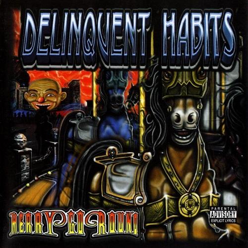 Delinquent Habits – Merry-Go-Round