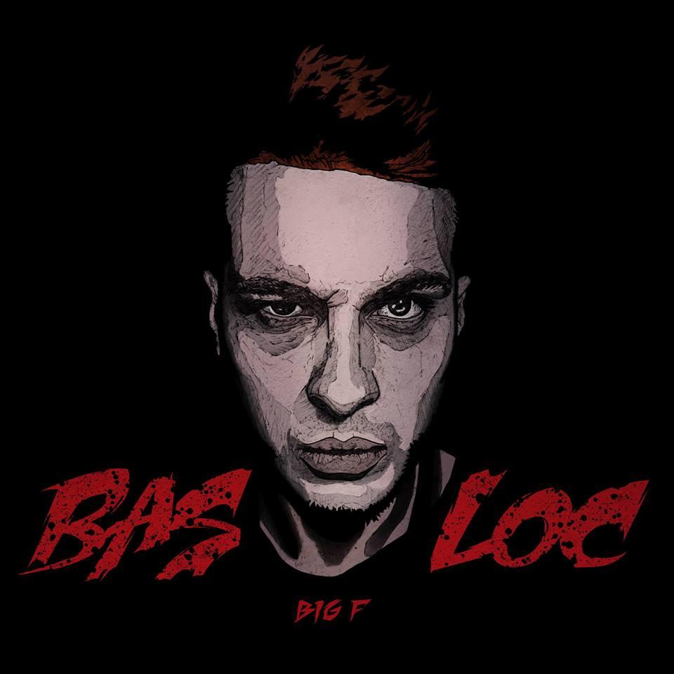 Big F – Bas loc (free download)