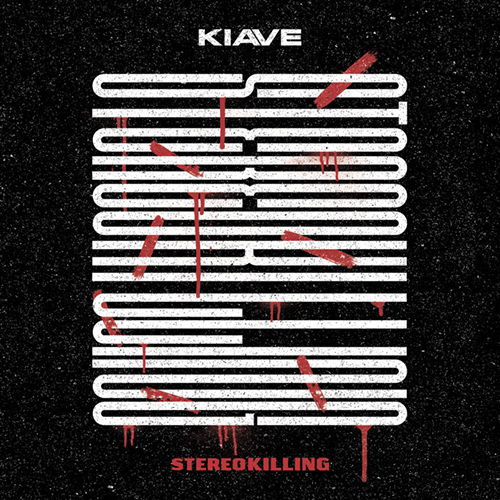 Kiave – StereoKilling