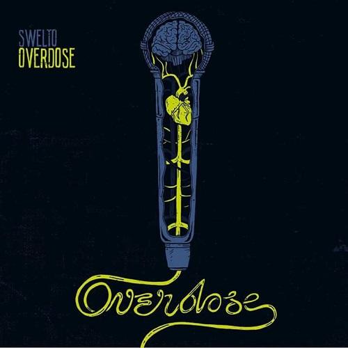 Swelto – Overdose