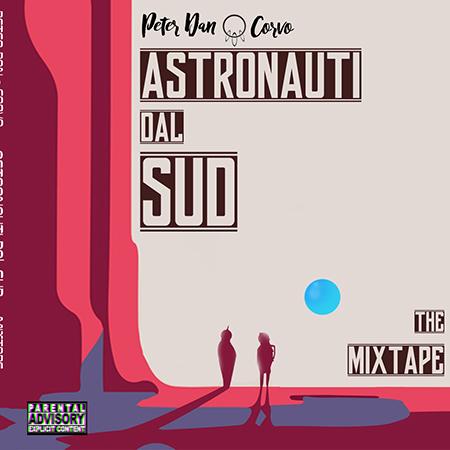 Peter Dan e Corvo – Astronauti dal sud