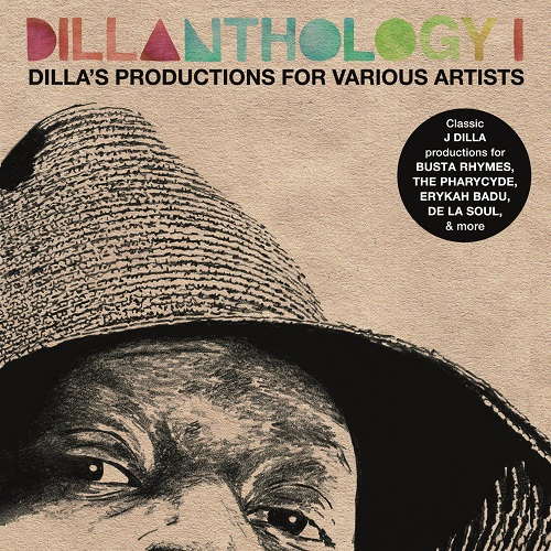 J Dilla – Dillanthology I (Dilla's Productions For Various Artists)