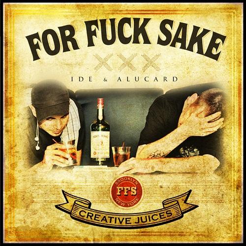 IDE & Alucard – For Fuck Sake
