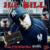 Ill Bill – Ill Bill Is The Future Vol. II: Im A Goon!