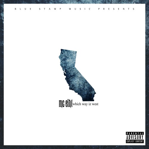 MC Eiht – Which Way Iz West