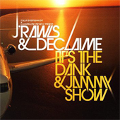 J.Rawls & Declaime – It's The Dank & Jammy Show