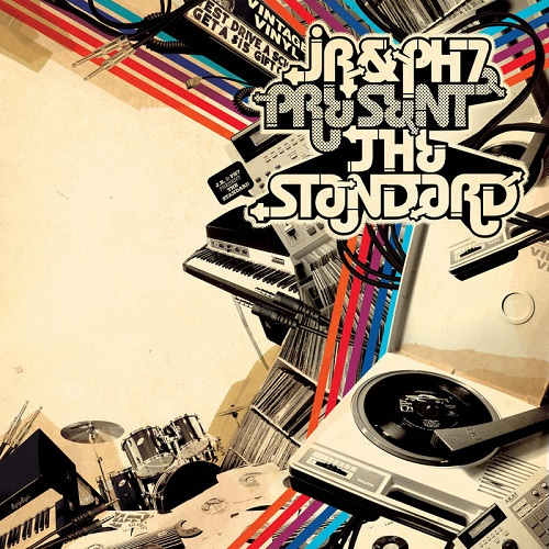JR & PH7 – The Standard