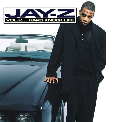Jay-Z – Vol. 2… Hard Knock Life