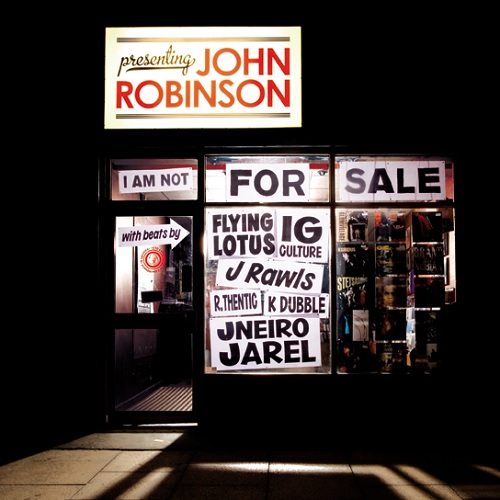John Robinson – I Am Not For Sale