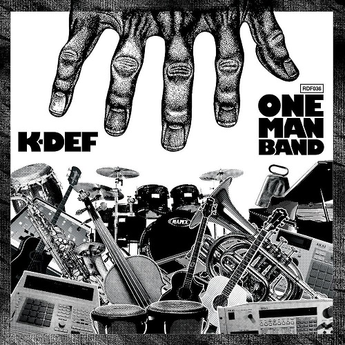 K-Def – One Man Band
