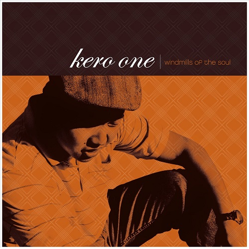 Kero One – Windmills Of The Soul
