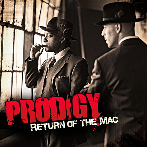 Prodigy – Return Of The Mac