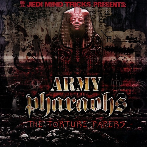 Army Of The Pharaohs – The Torture Papers