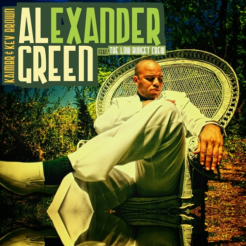 Kaimbr & Kev Brown – The Alexander Green Project