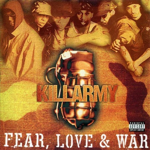 Killarmy – Fear, Love & War