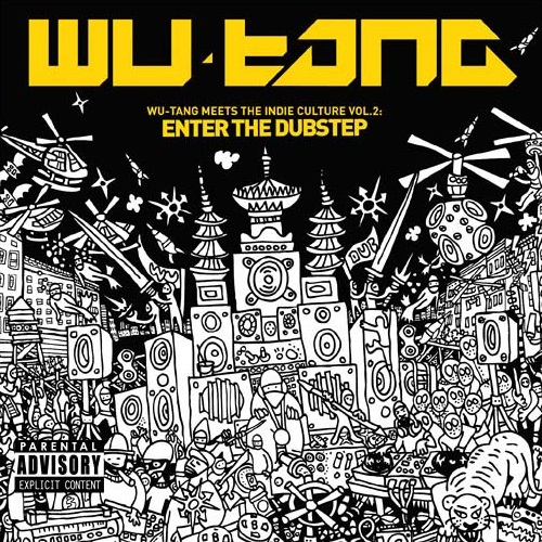 AA.VV. – Wu-Tang Meets The Indie Culture Vol. 2: Enter The Dubstep