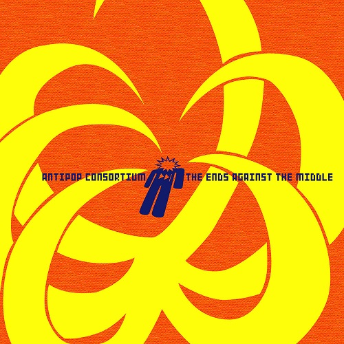 Anti-Pop Consortium – The Ends Against The Middle