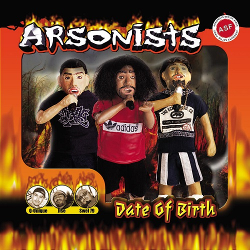 Arsonists – Date Of Birth