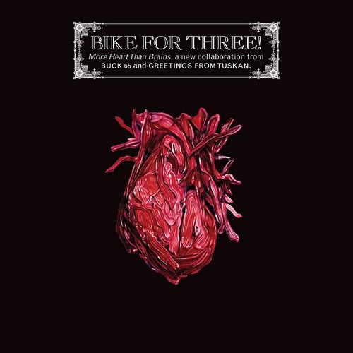 Bike For Three! – More Heart Than Brains