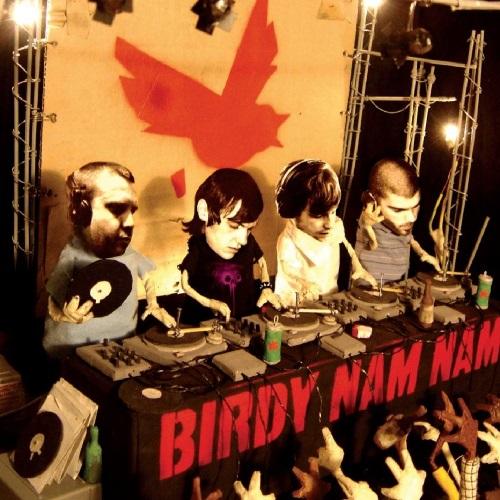 Birdy Nam Nam – Birdy Nam Nam