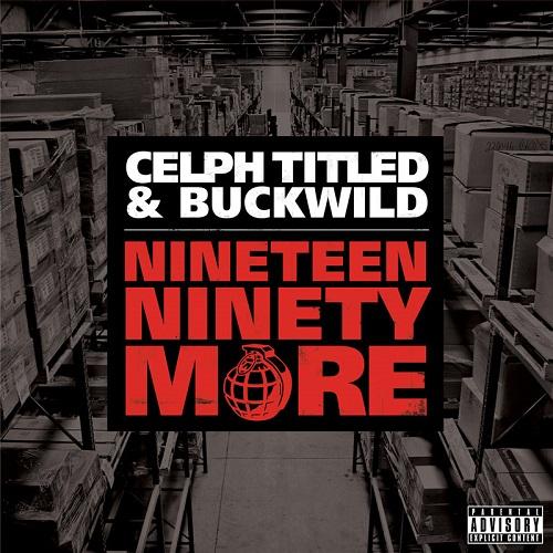 Celph Titled & Buckwild – Nineteen Ninety More