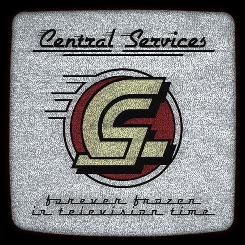 Central Services – Forever Frozen In Television Time