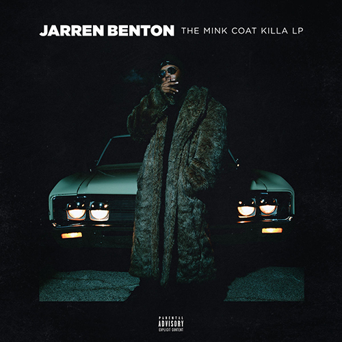 Jarren Benton – The Mink Coat Killa LP