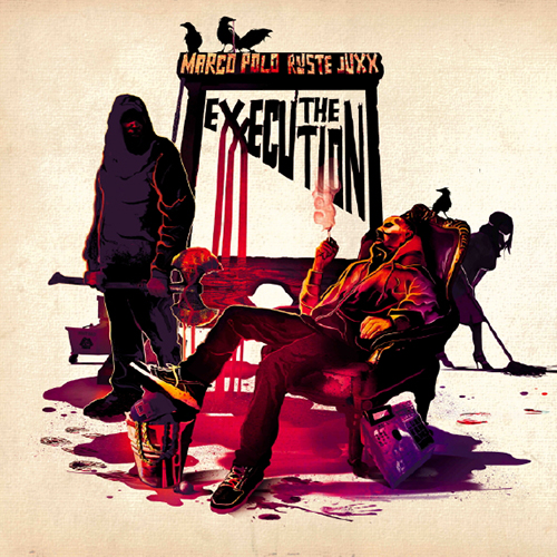 Marco Polo & Ruste Juxx – The eXXecution