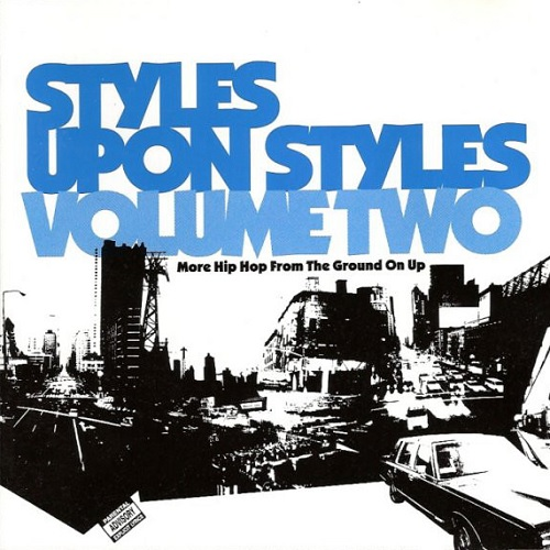 AA.VV. – Styles Upon Styles Volume Two – More Hip Hop From The Ground On Up