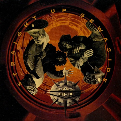 Das EFX – Straight Up Sewaside
