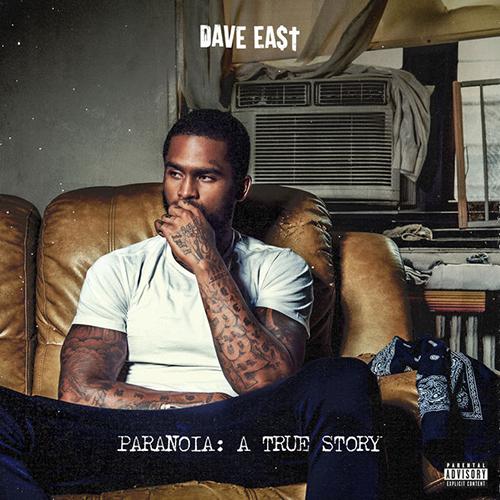 Dave East – Paranoia: A True Story