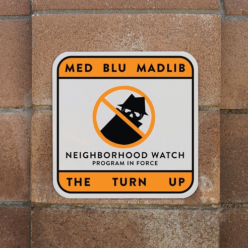 MED, Blu and Madlib – The Turn Up (prossima uscita)