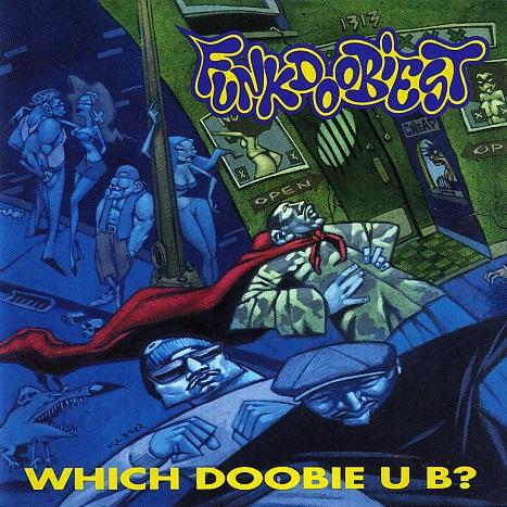 Funkdoobiest – Which Doobie U B?