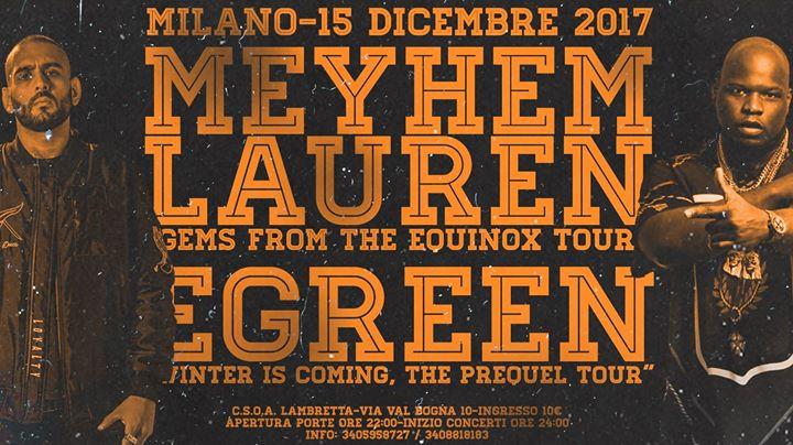 Meyhem Lauren e Egreen live a Milano – 15/12/17