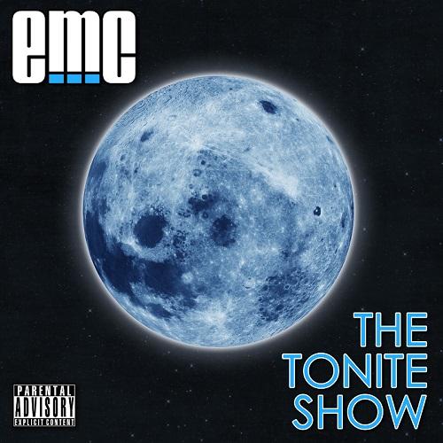 eMC – The Tonite Show