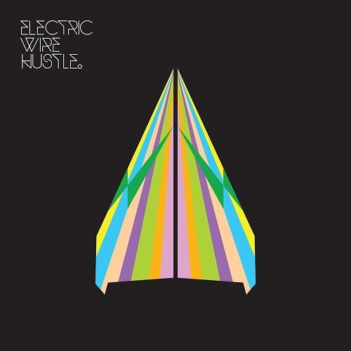 Electric Wire Hustle – Electric Wire Hustle