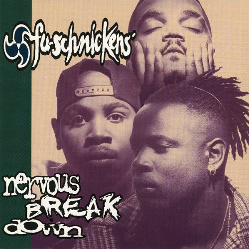 Fu-Schnickens – Nervous Breakdown