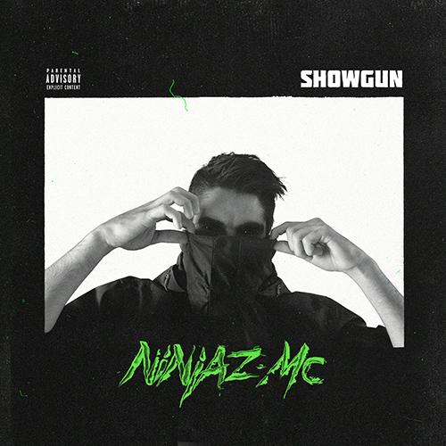 Ninjaz MC – Showgun