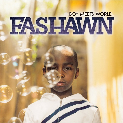 Fashawn – Boy Meets World