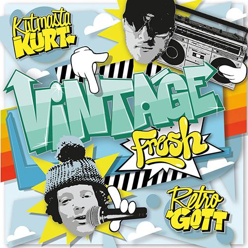 Kutmasta Kurt and Retrogott – Vintage Fresh