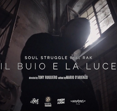 SoulStruggle feat. R.A.K. – Il buio e la luce