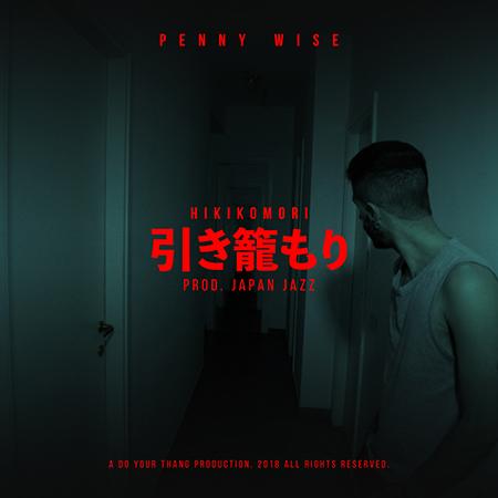 Penny Wise – Hikikomori