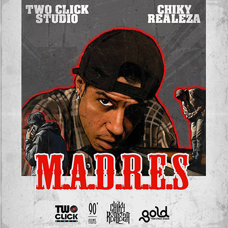 Two Click Studio feat. Chiky Realeza – M.A.D.R.E.S.