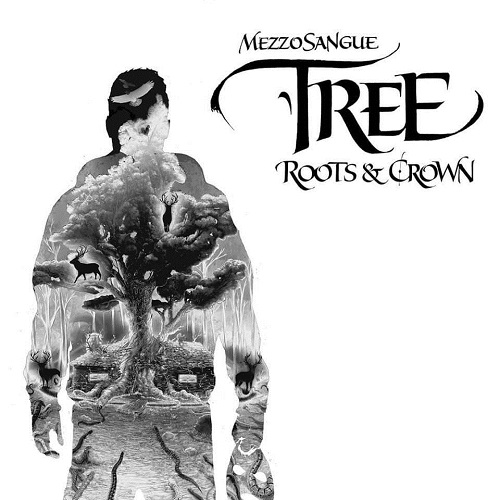 Mezzosangue – Tree – Roots & crown