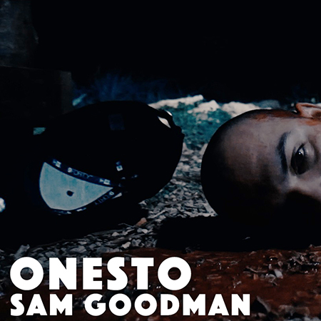 Sam GoodMan – Onesto