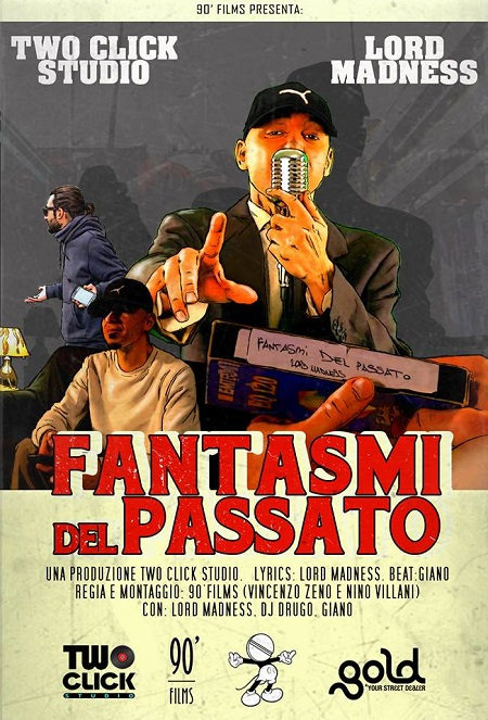Two Click Studio feat. Lord Madness – Fantasmi del passato