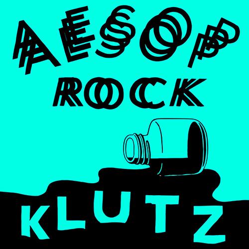Aesop Rock – Klutz