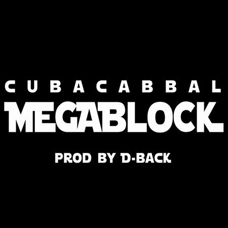 C.U.B.A. Cabbal – Megablock