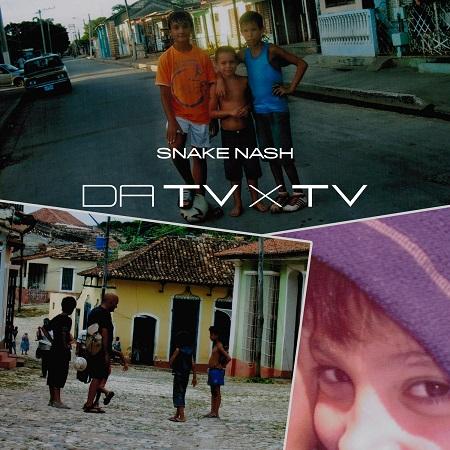Snake Nash – Da TV x TV