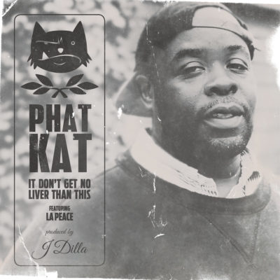 Phat Kat feat. La Peace – It Don't Get No Liver Than This